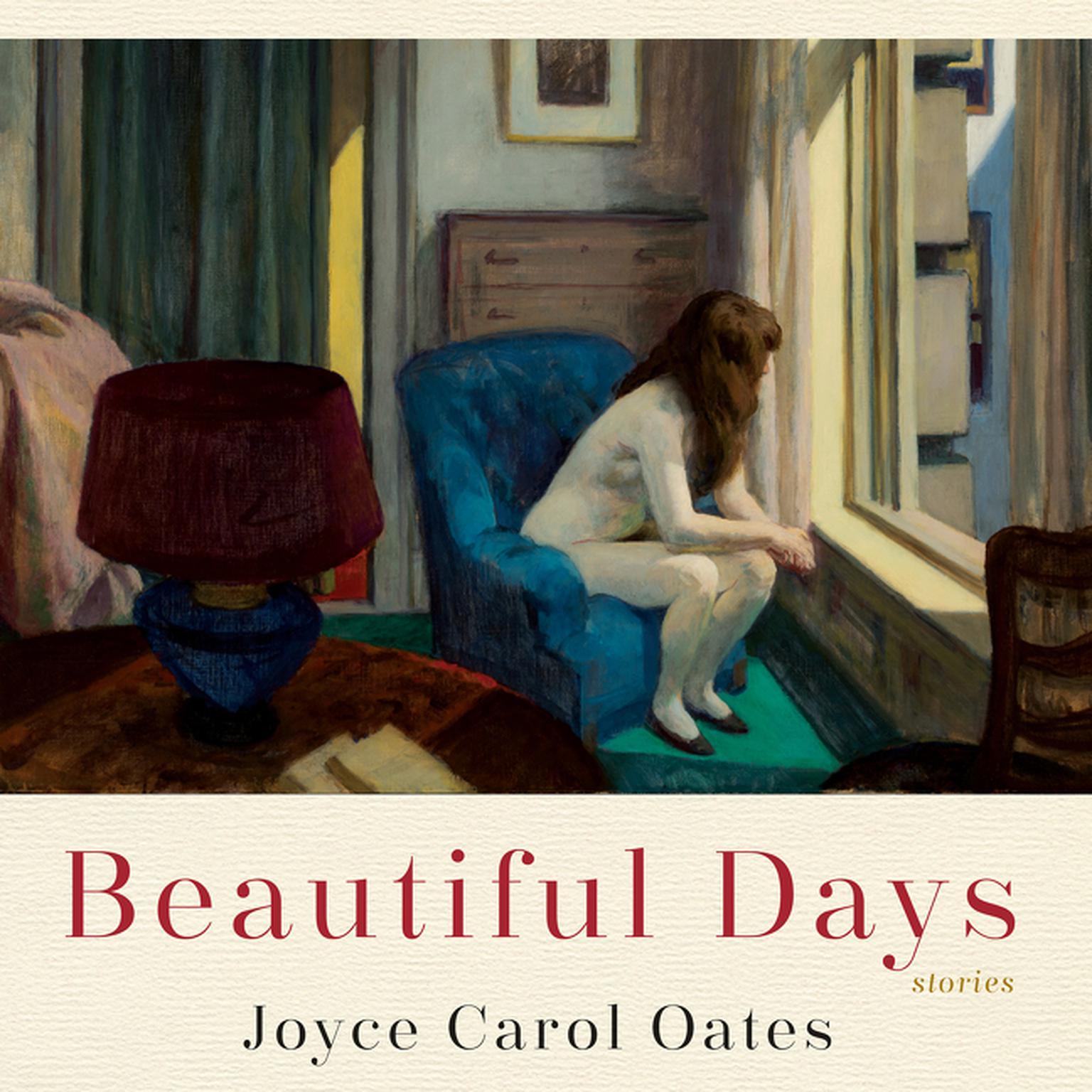 Beautiful Days: Stories Audiobook, by Joyce Carol Oates