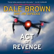 Act of Revenge: A Novel Audiobook, by Dale Brown, Jim DeFelice
