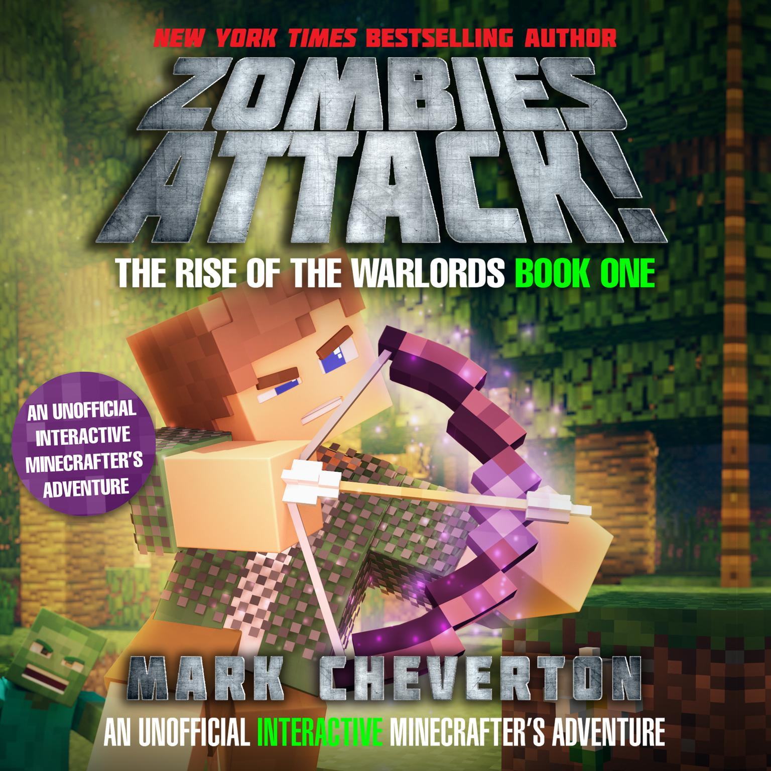 Zombies Attack!: An Unofficial Interactive Minecrafters Adventure Audiobook, by Mark Cheverton