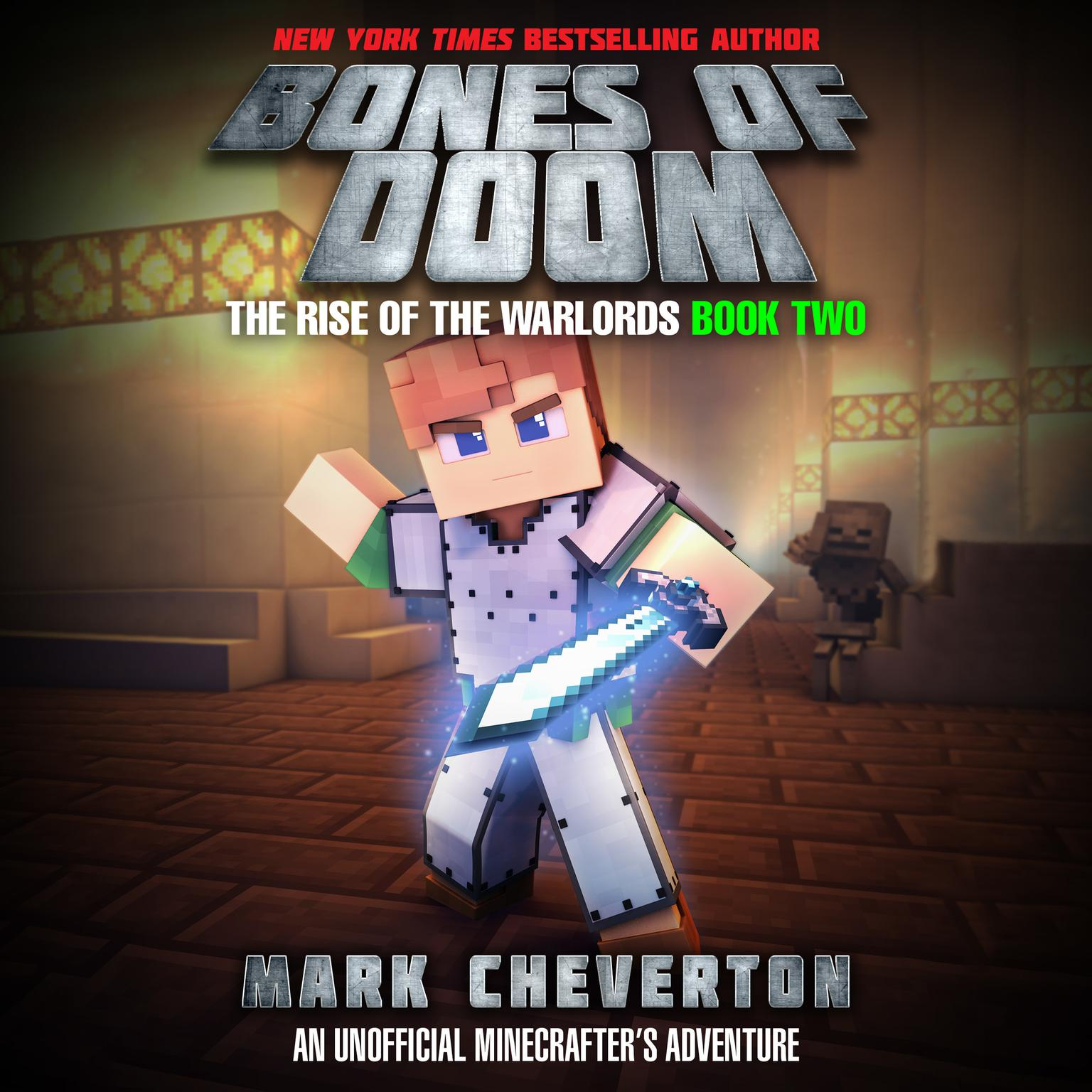 The Bones of Doom: An Unofficial Interactive Minecrafters Adventure Audiobook, by Mark Cheverton