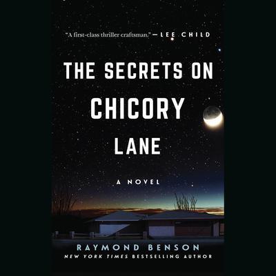 The Secrets on Chicory Lane: A Novel Audiobook, by Raymond Benson