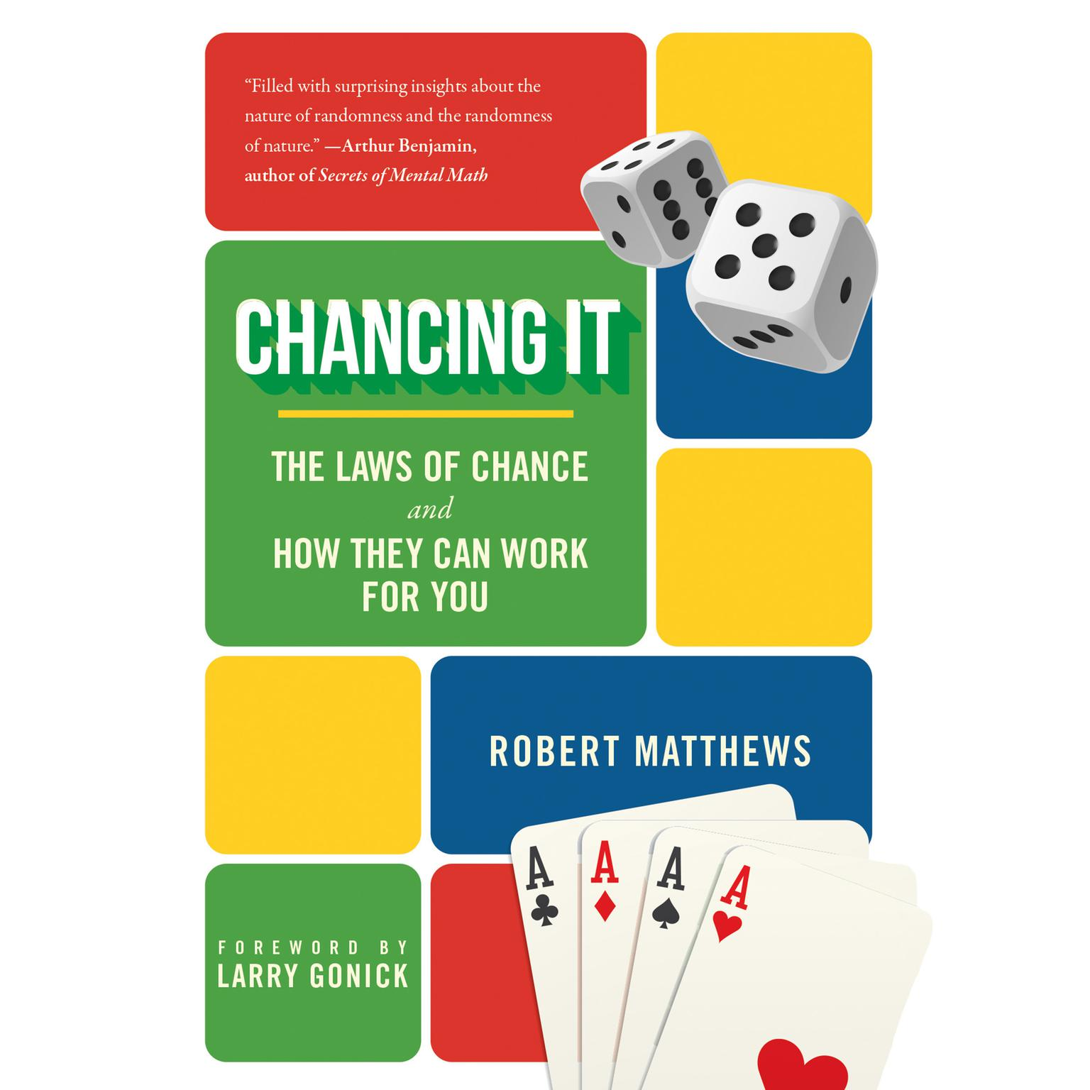 Printable Chancing It: The Laws of Chance and What They Mean for You Audiobook Cover Art