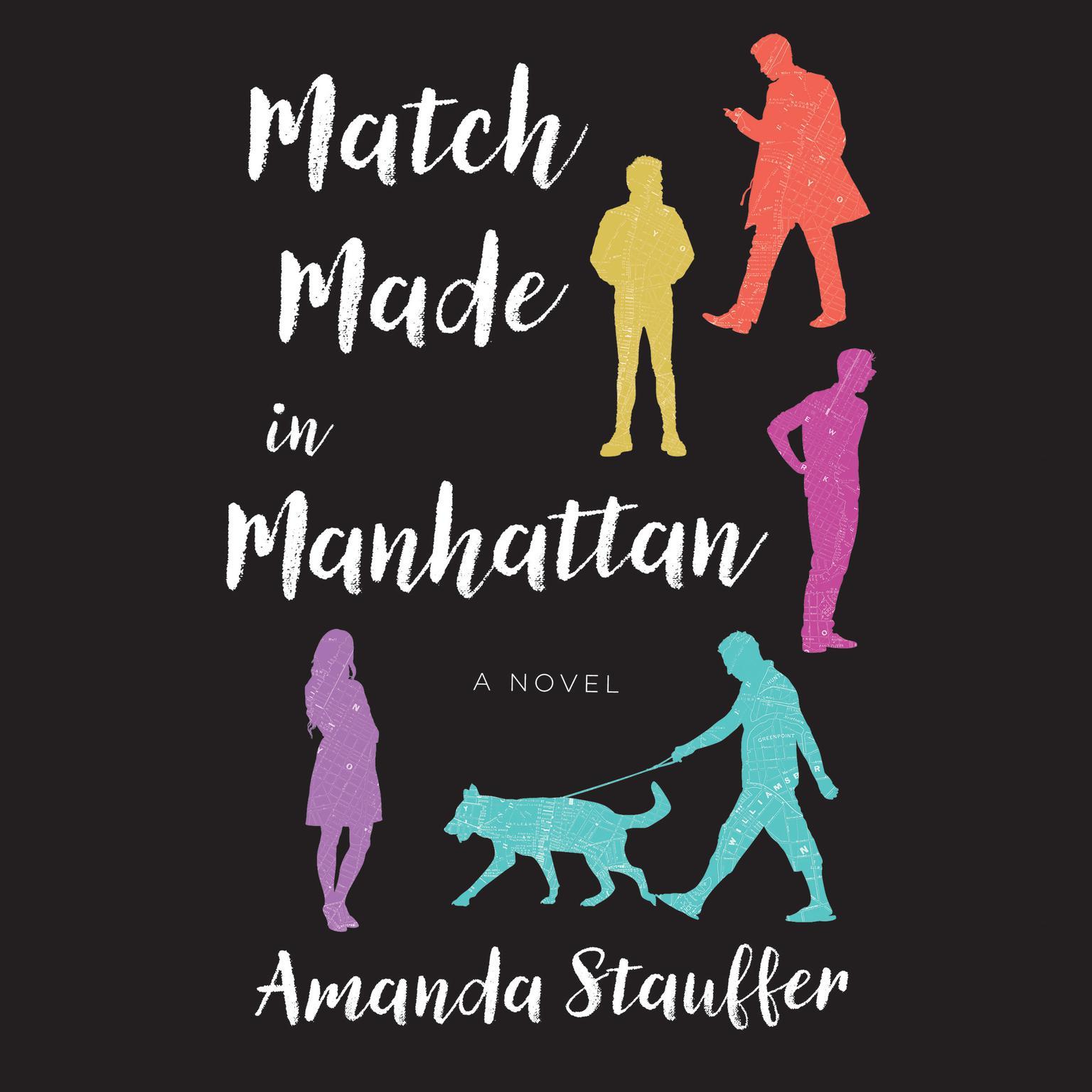 Match Made in Manhattan: A Novel Audiobook, by Amanda Stauffer
