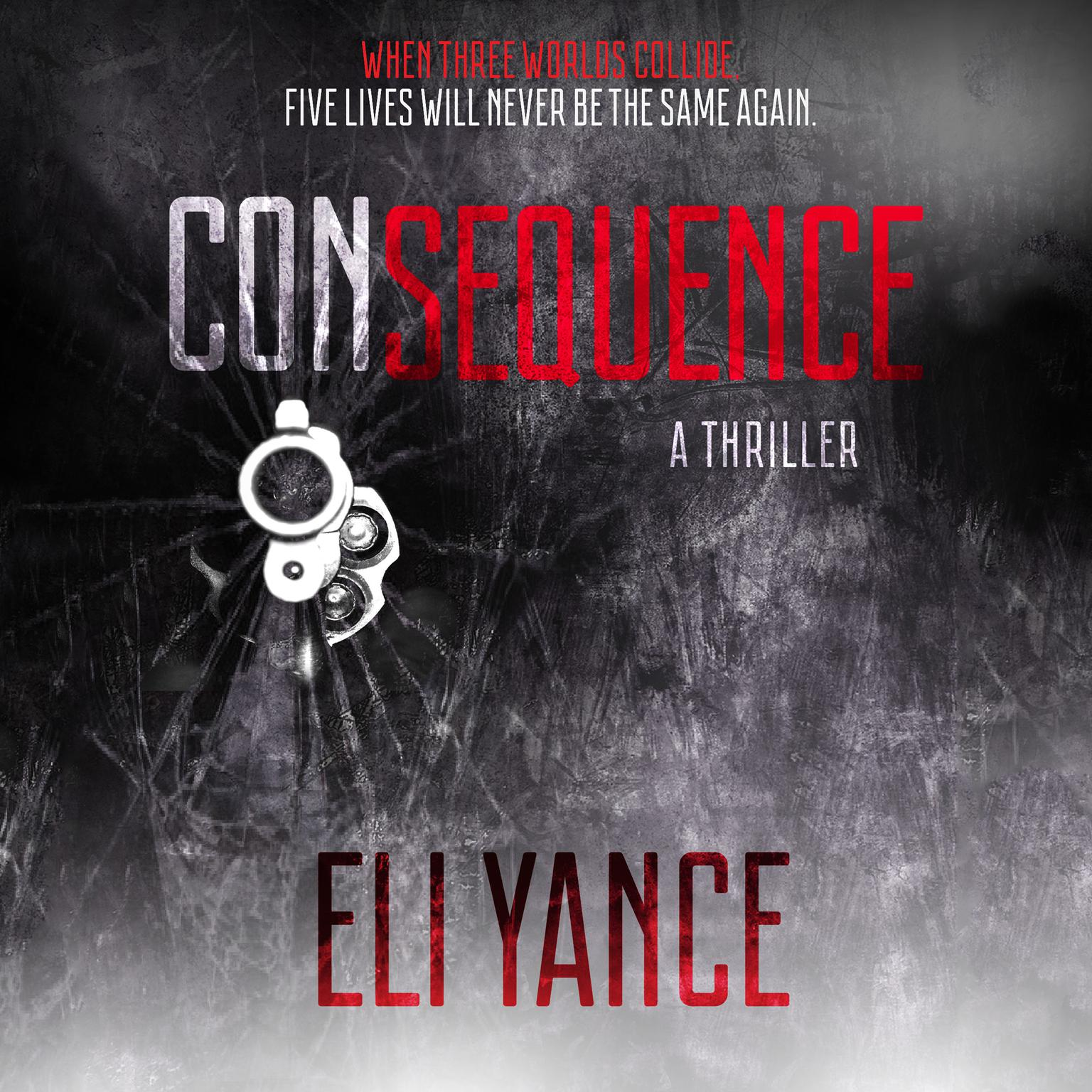 Printable Consequence: A Thriller Audiobook Cover Art