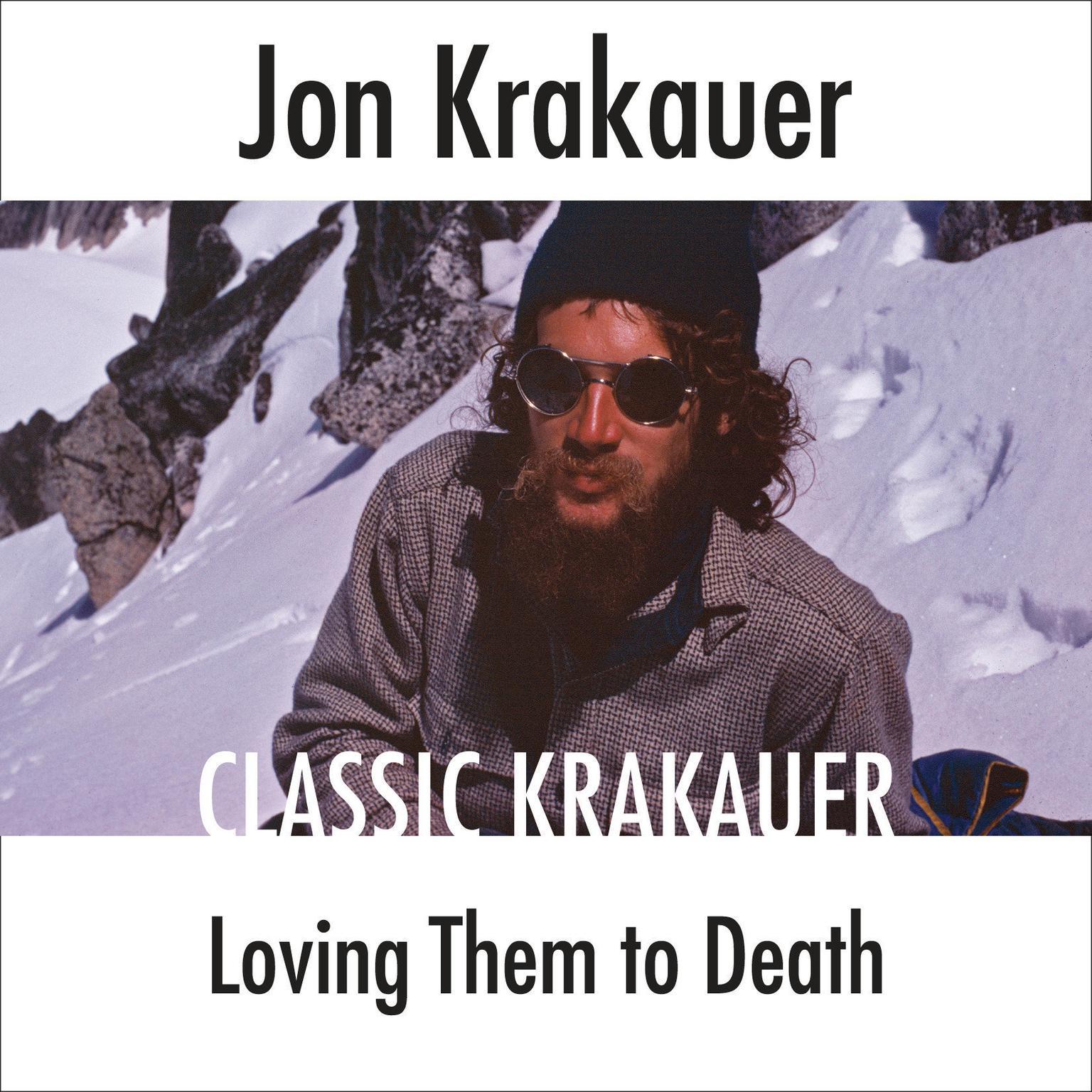 Loving Them to Death Audiobook, by Jon Krakauer