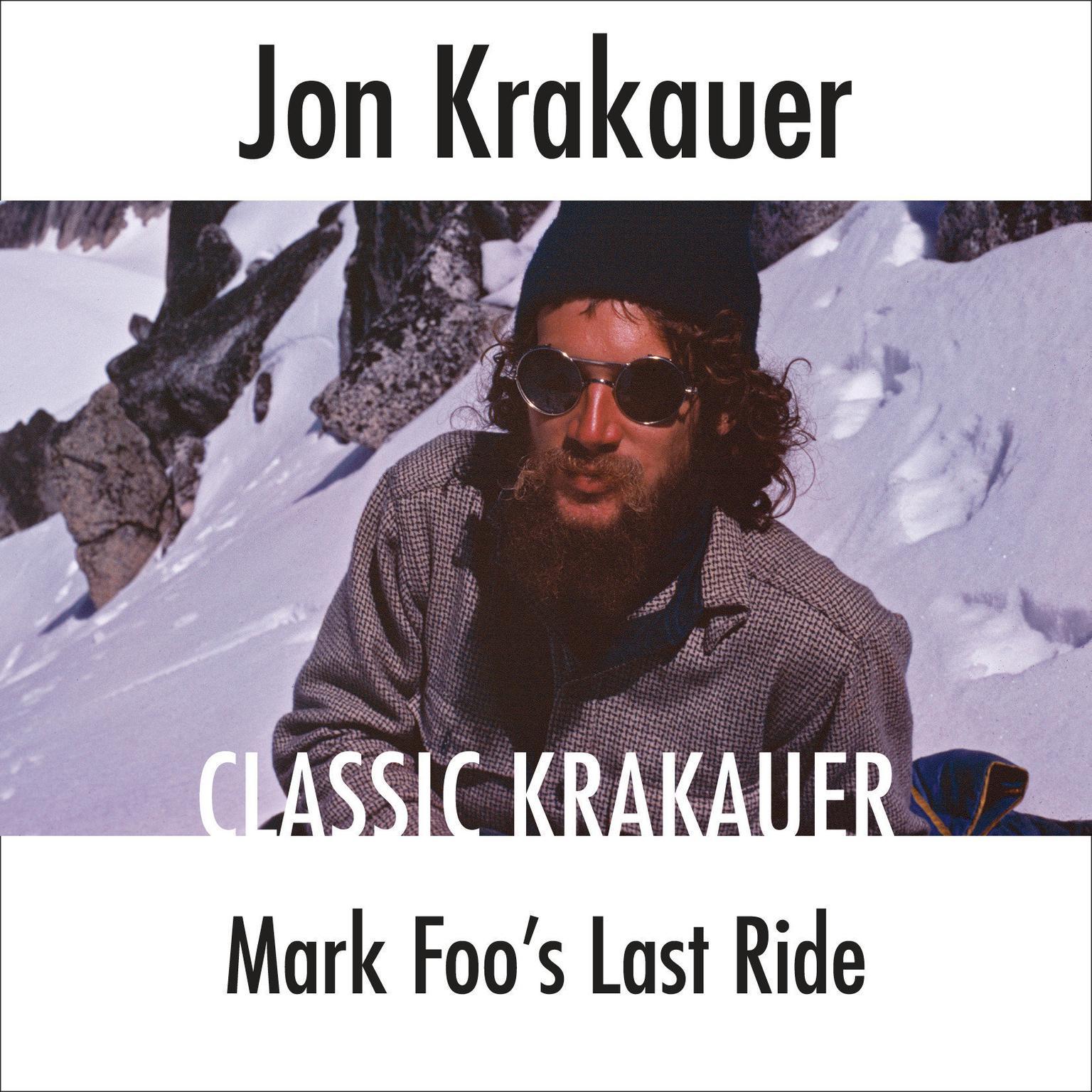 Mark Foos Last Ride Audiobook, by Jon Krakauer