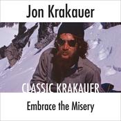 Embrace the Misery Audiobook, by Jon Krakauer|