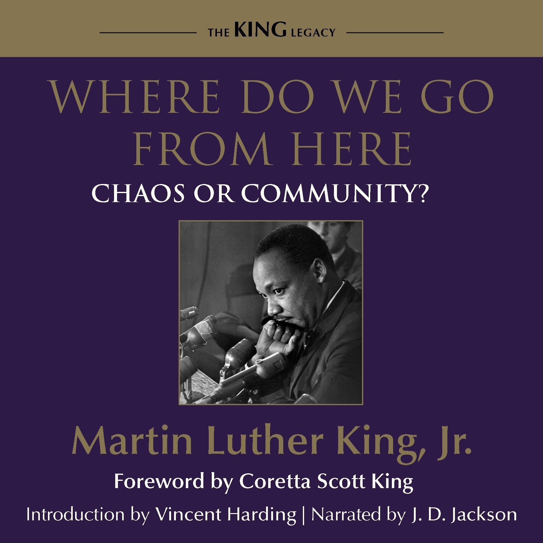 Printable Where Do We Go From Here: Chaos or Community? Audiobook Cover Art
