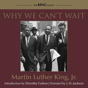 Why We Cant Wait Audiobook, by Martin Luther King, Martin Luther King Jr.