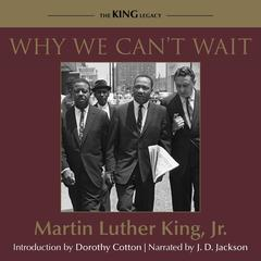 Why We Cant Wait Audiobook, by Martin Luther King, Jr, Martin Luther King