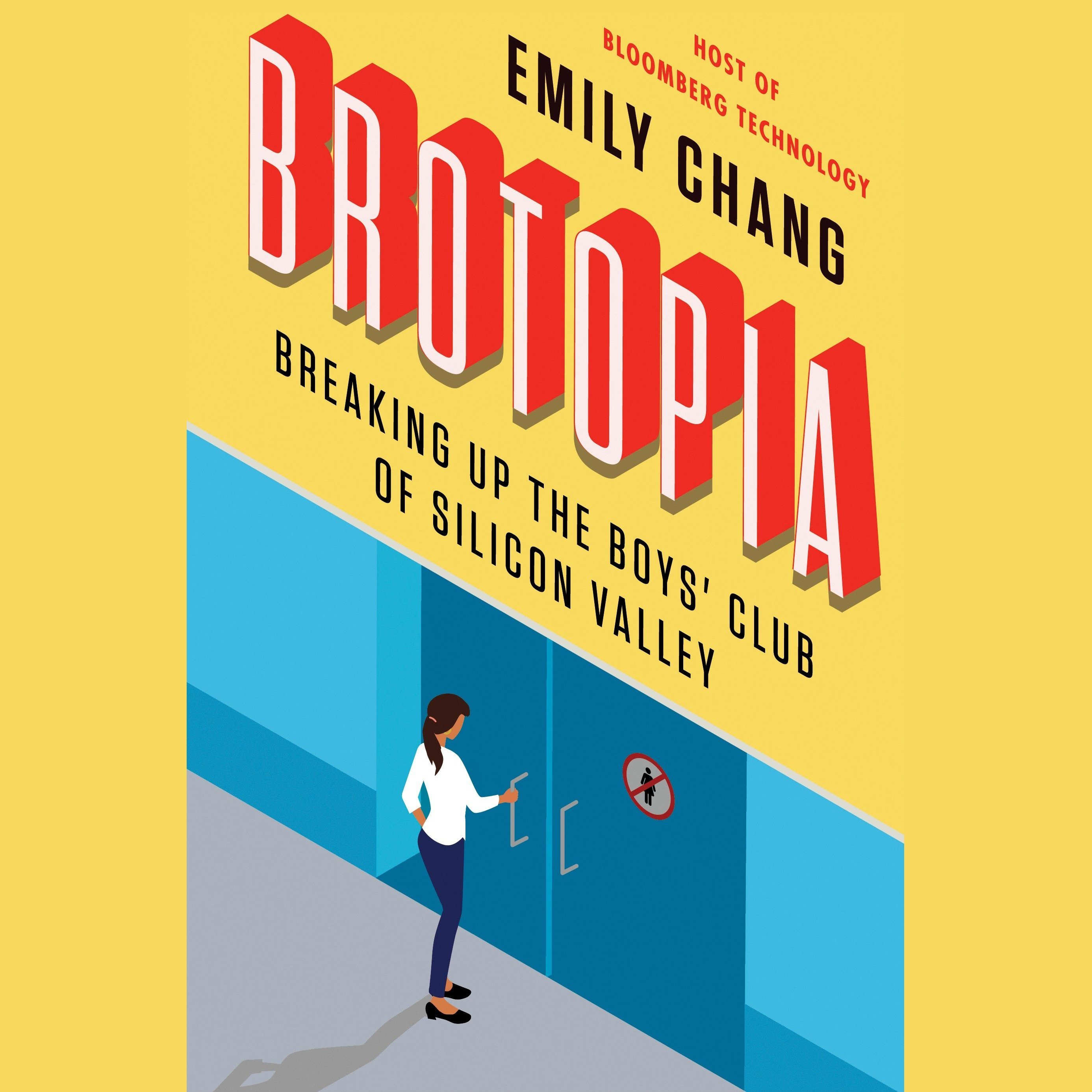 Printable Brotopia: Breaking Up the Boys' Club of Silicon Valley Audiobook Cover Art