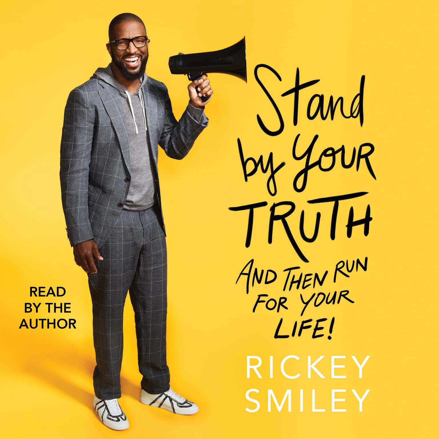 Printable Stand By Your Truth: And Then Run for Your Life! Audiobook Cover Art