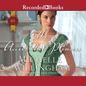 The Accidental Princess Audiobook, by Michelle Willingham