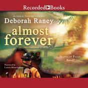 Almost Forever Audiobook, by Deborah Raney|