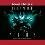 Artemis Audiobook, by Philip Palmer