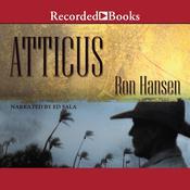 Atticus Audiobook, by Ron Hansen|