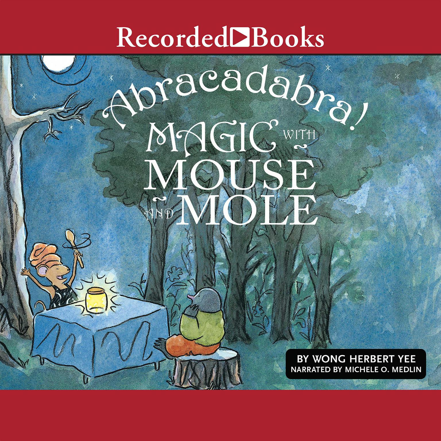 Printable Abracadabra!: Magic with Mouse and Mole Audiobook Cover Art