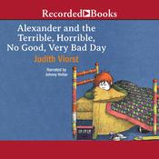 Alexander and the Terrible, Horrible, No Good, Very Bad Day Audiobook, by Judith Viorst|