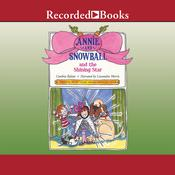 Annie and Snowball and the Shining Star Audiobook, by Cynthia Rylant