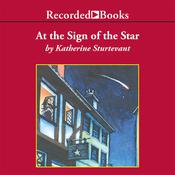 At the Sign of the Star Audiobook, by Katherine Sturtevant|