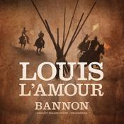 Bannon Audiobook, by Louis L'Amour