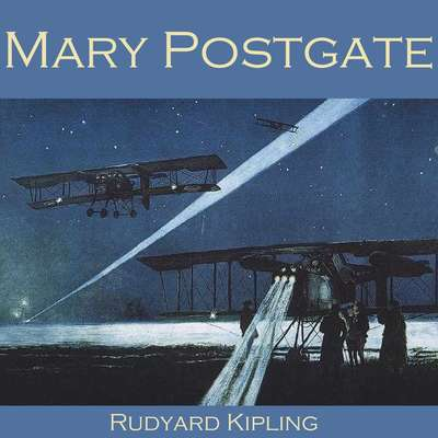 Mary Postgate Audiobook, by Rudyard Kipling