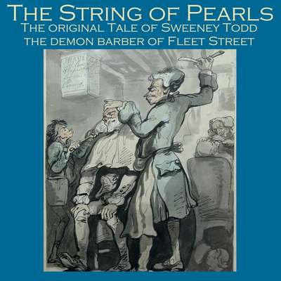 The String of Pearls Audiobook, by James Malcolm Rymer