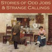 Stories of Odd Jobs and Strange Callings Audiobook, by various authors