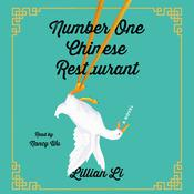 Number One Chinese Restaurant: A Novel Audiobook, by Lillian Li|