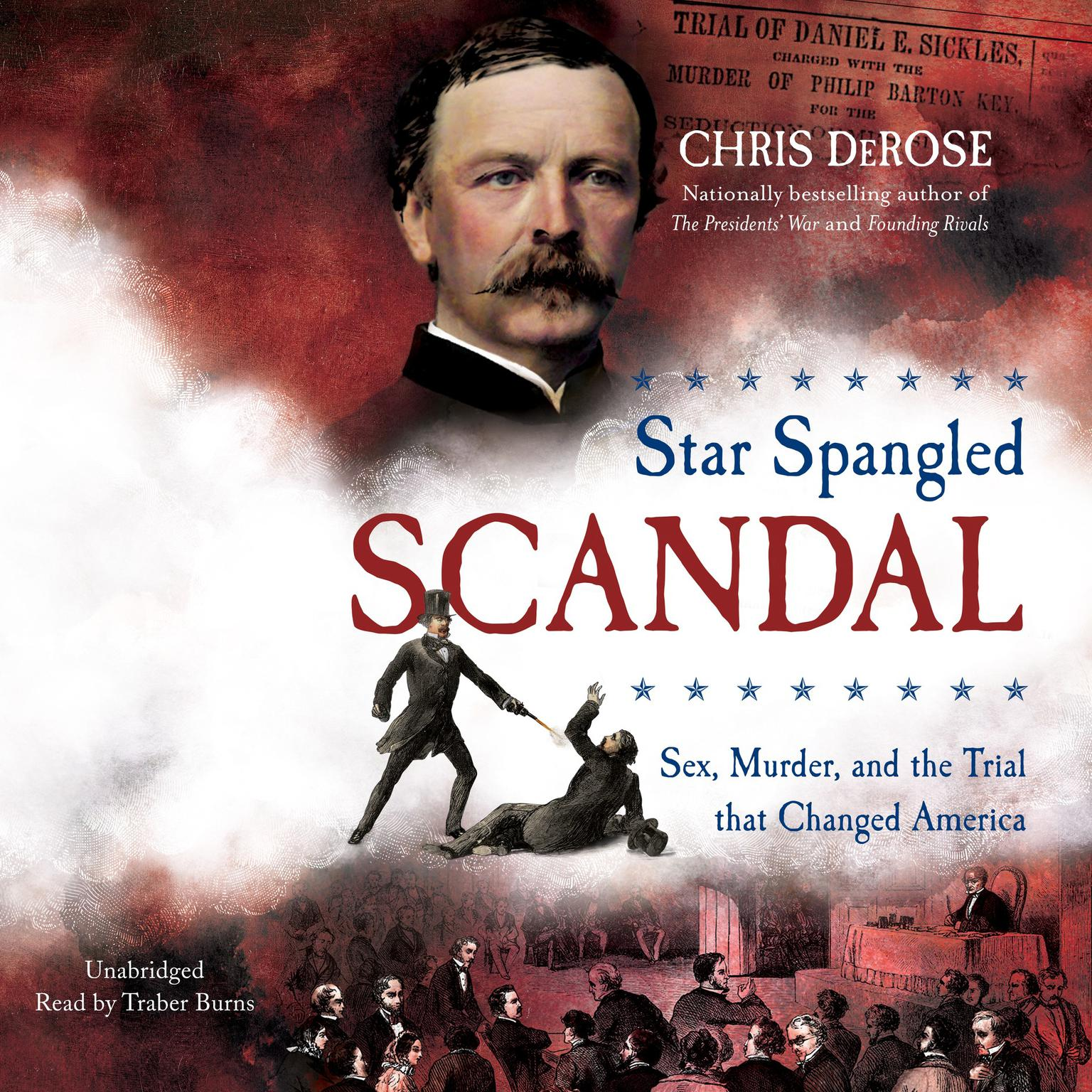 Printable Star Spangled Scandal: Sex, Murder, and the Trial That Changed America Audiobook Cover Art