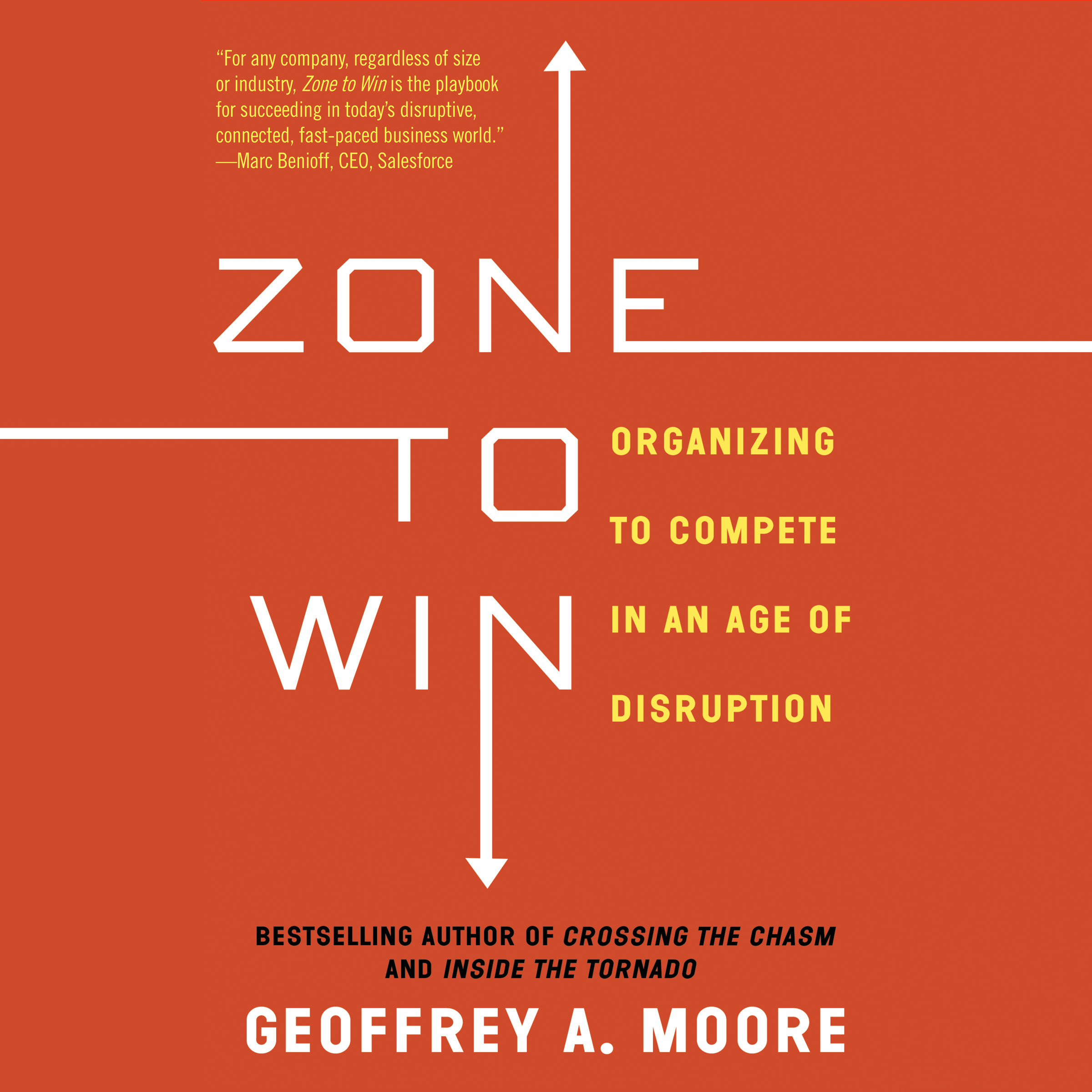 Printable Zone to Win: Organizing to Compete in an Age of Disruption Audiobook Cover Art