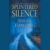 Splintered Silence Audiobook, by Susan Furlong