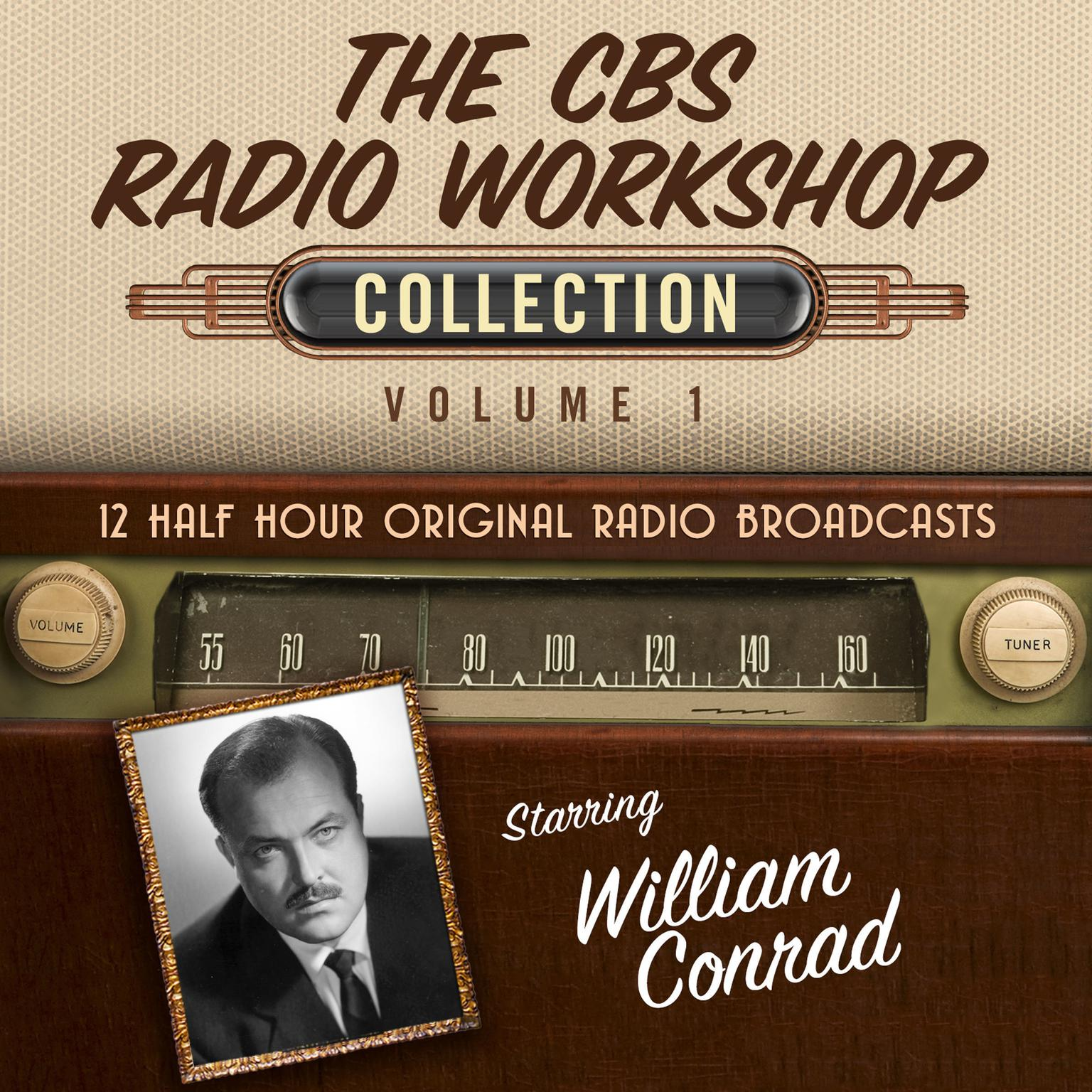 Printable The CBS Radio Workshop, Collection 1 Audiobook Cover Art