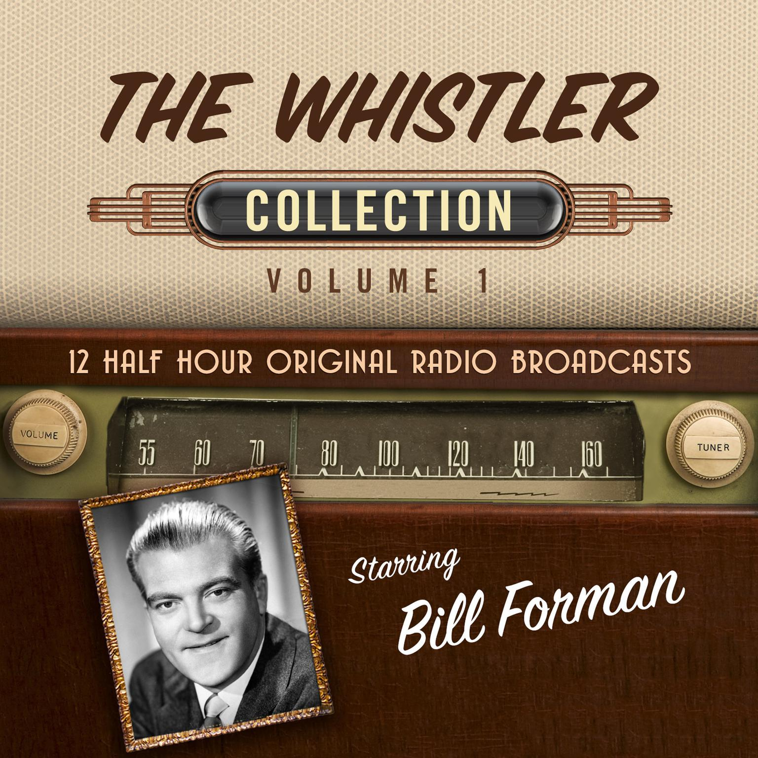 The Whistler, Collection 1 Audiobook, by Black Eye Entertainment