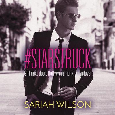 #Starstruck Audiobook, by Sariah Wilson