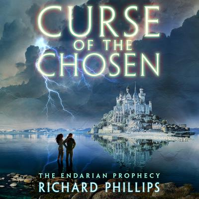 Curse of the Chosen Audiobook, by Richard Phillips