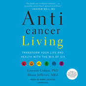 Anticancer Living: Transform Your Life and Health with the Mix of Six Audiobook, by Alison Jefferies, Lorenzo Cohen Ph.D., Alison Jefferies, MEd