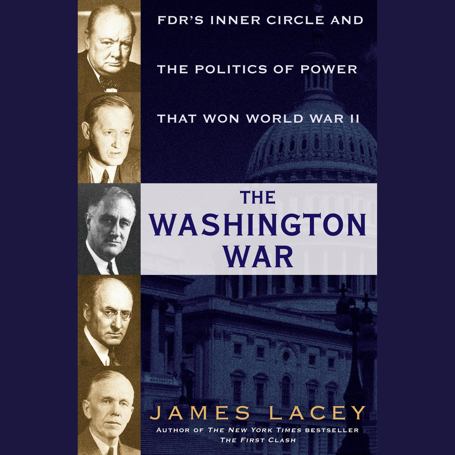 Printable The Washington War: FDR's Inner Circle and the Politics of Power That Won World War II Audiobook Cover Art