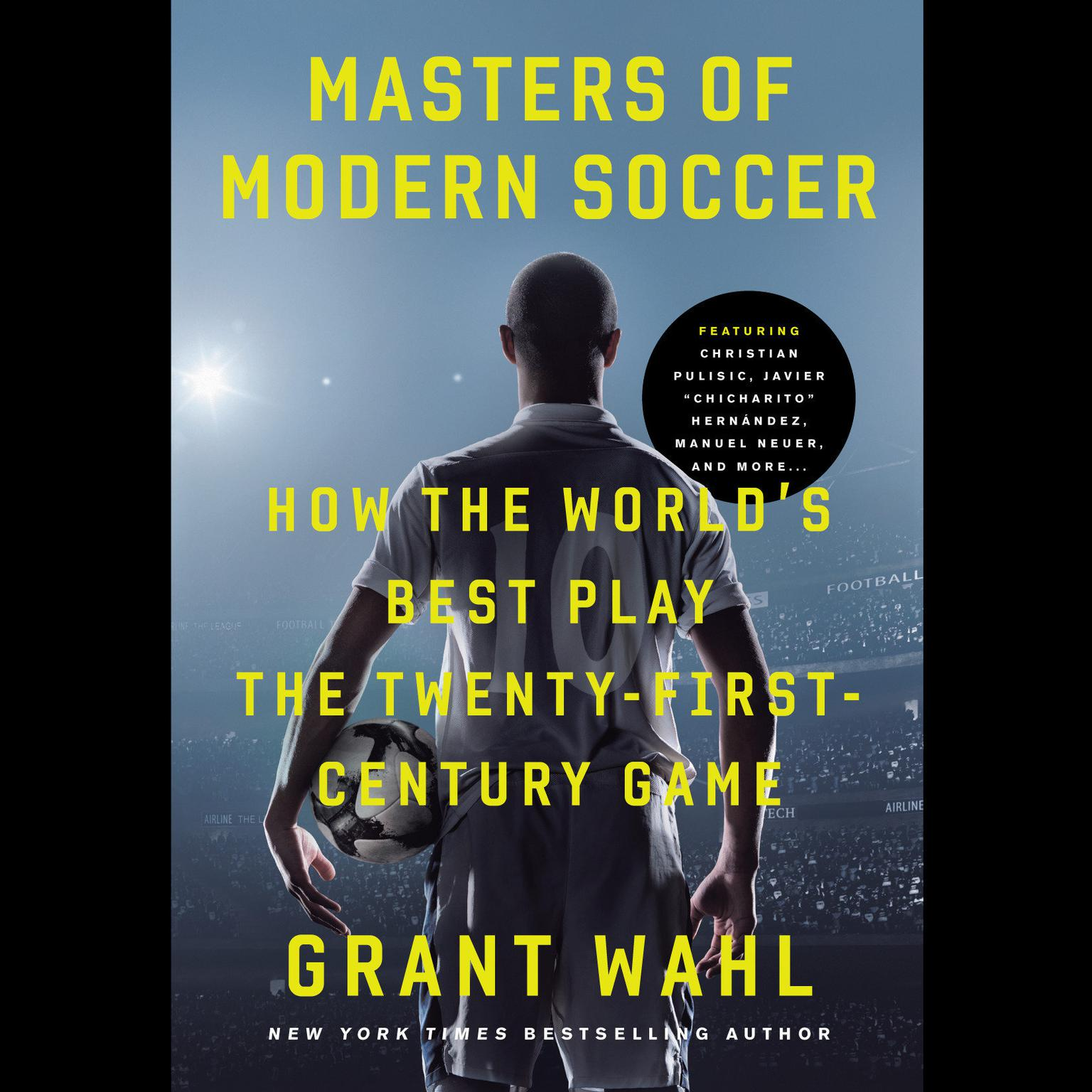 Printable Masters of Modern Soccer: How the World's Best Play the Twenty-First-Century Game Audiobook Cover Art