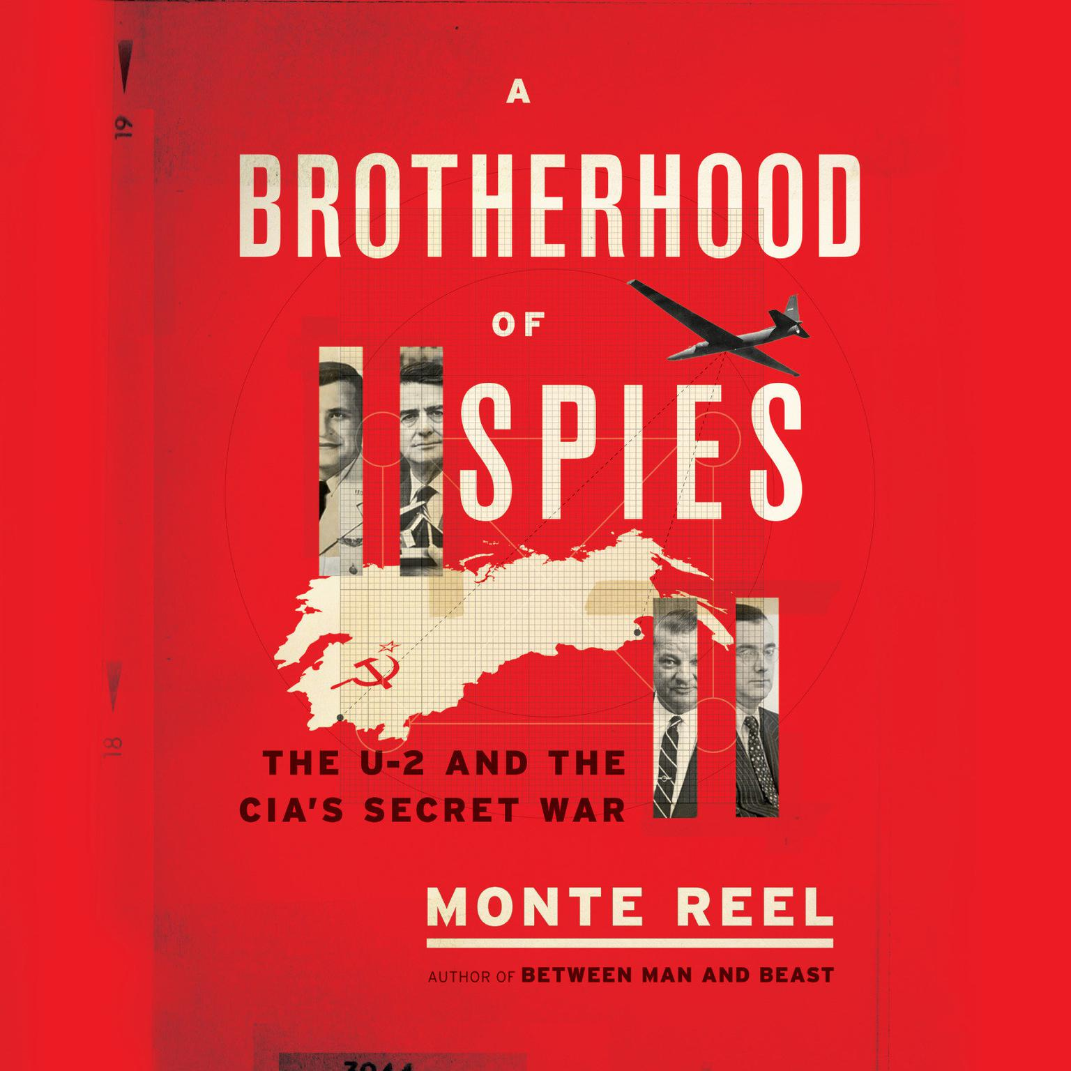 Printable A Brotherhood of Spies: The U-2 and the CIA's Secret War Audiobook Cover Art