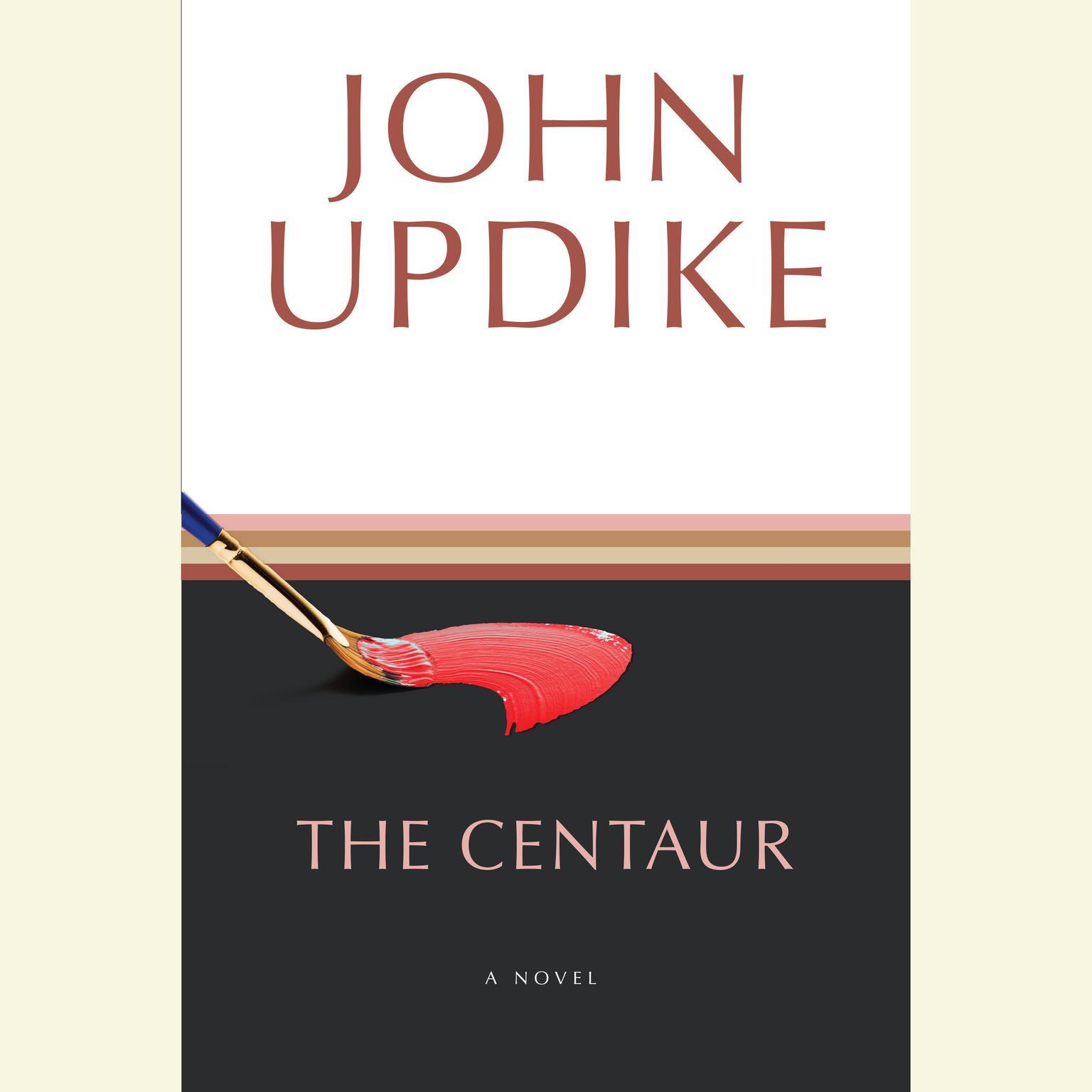 The Centaur Audiobook, by John Updike