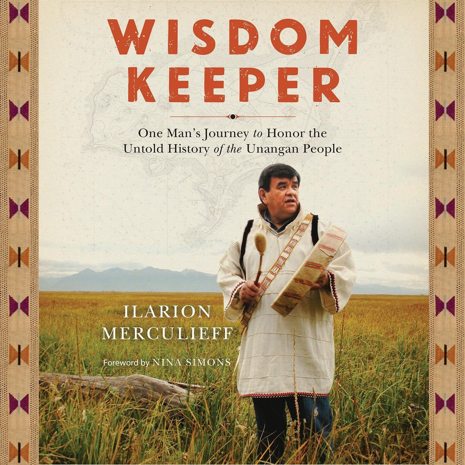 Printable Wisdom Keeper: One Man's Journey to Honor the Untold History of the Unangan People Audiobook Cover Art