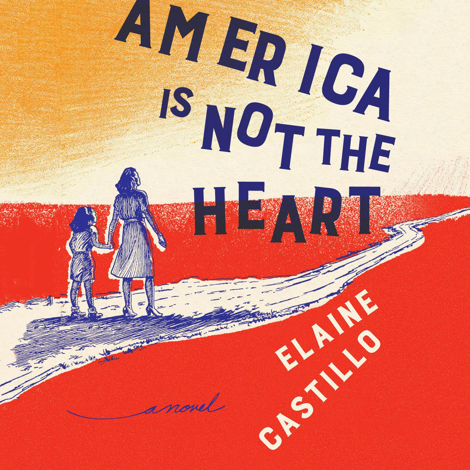 Printable America Is Not the Heart: A Novel Audiobook Cover Art