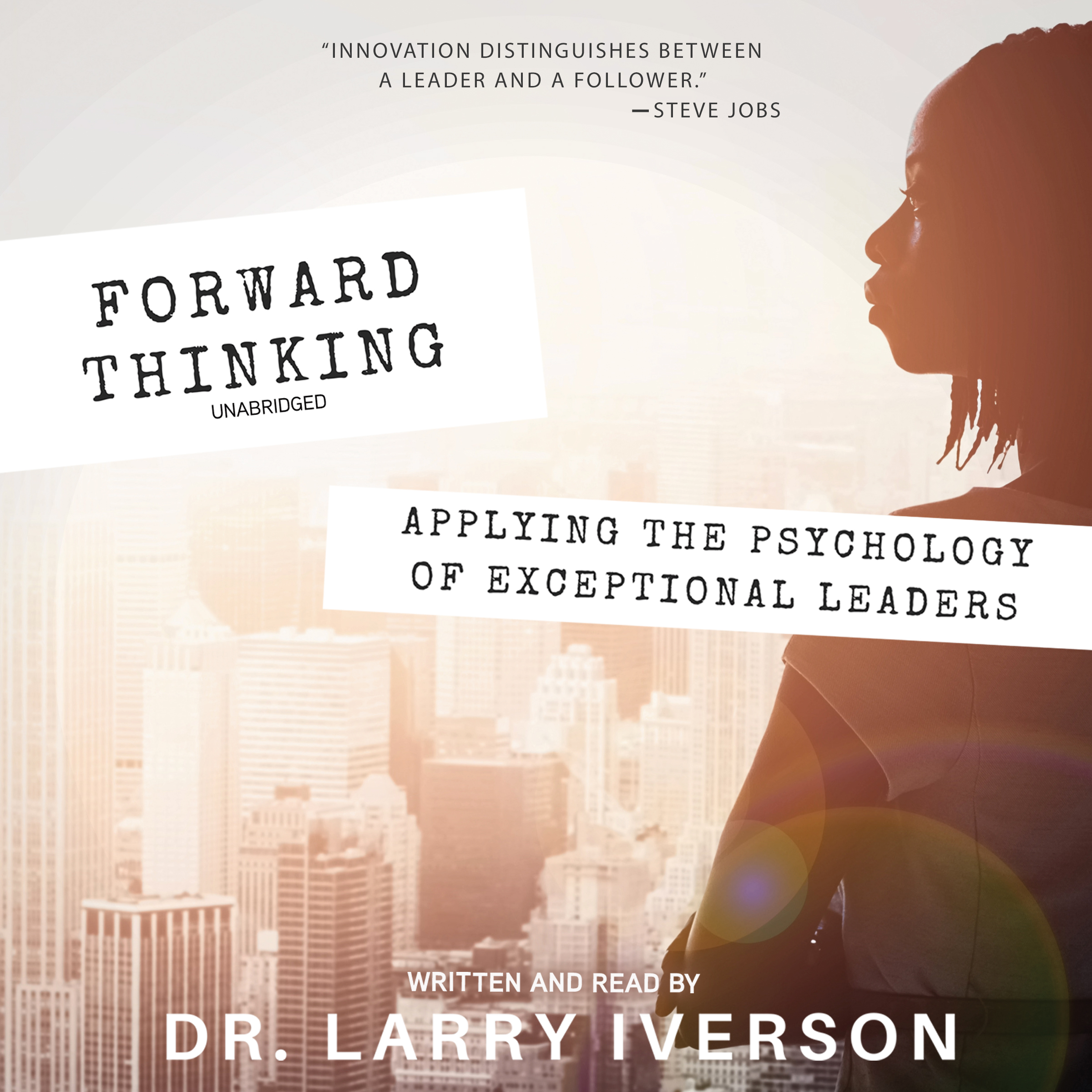 Printable Forward Thinking: Applying the Psychology of Exceptional Leaders Audiobook Cover Art
