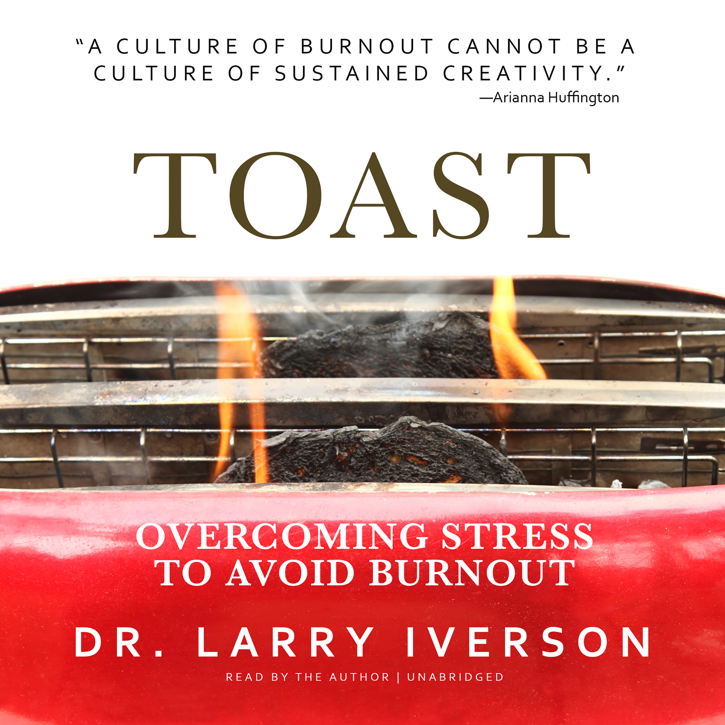 Printable Toast: Overcoming Stress to Avoid Burnout Audiobook Cover Art