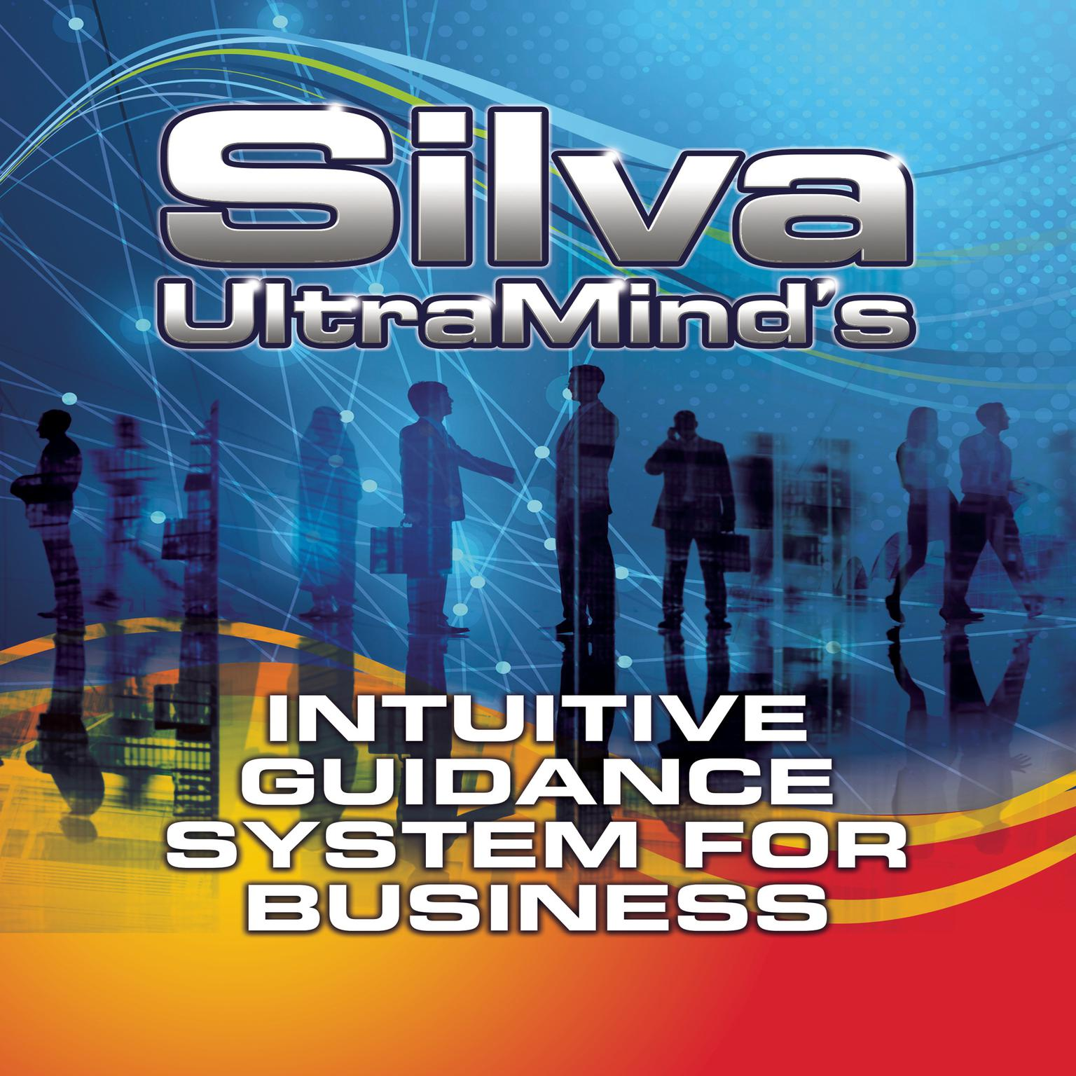 Printable Silva UltraMind's Intuitive Guidance System for Business Audiobook Cover Art