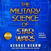 The Military Science of Star Wars Audiobook, by George Beahm
