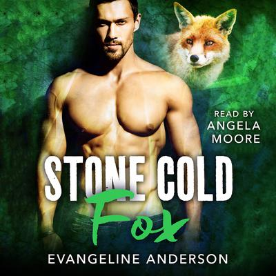 Stone Cold Fox Audiobook, by Evangeline Anderson