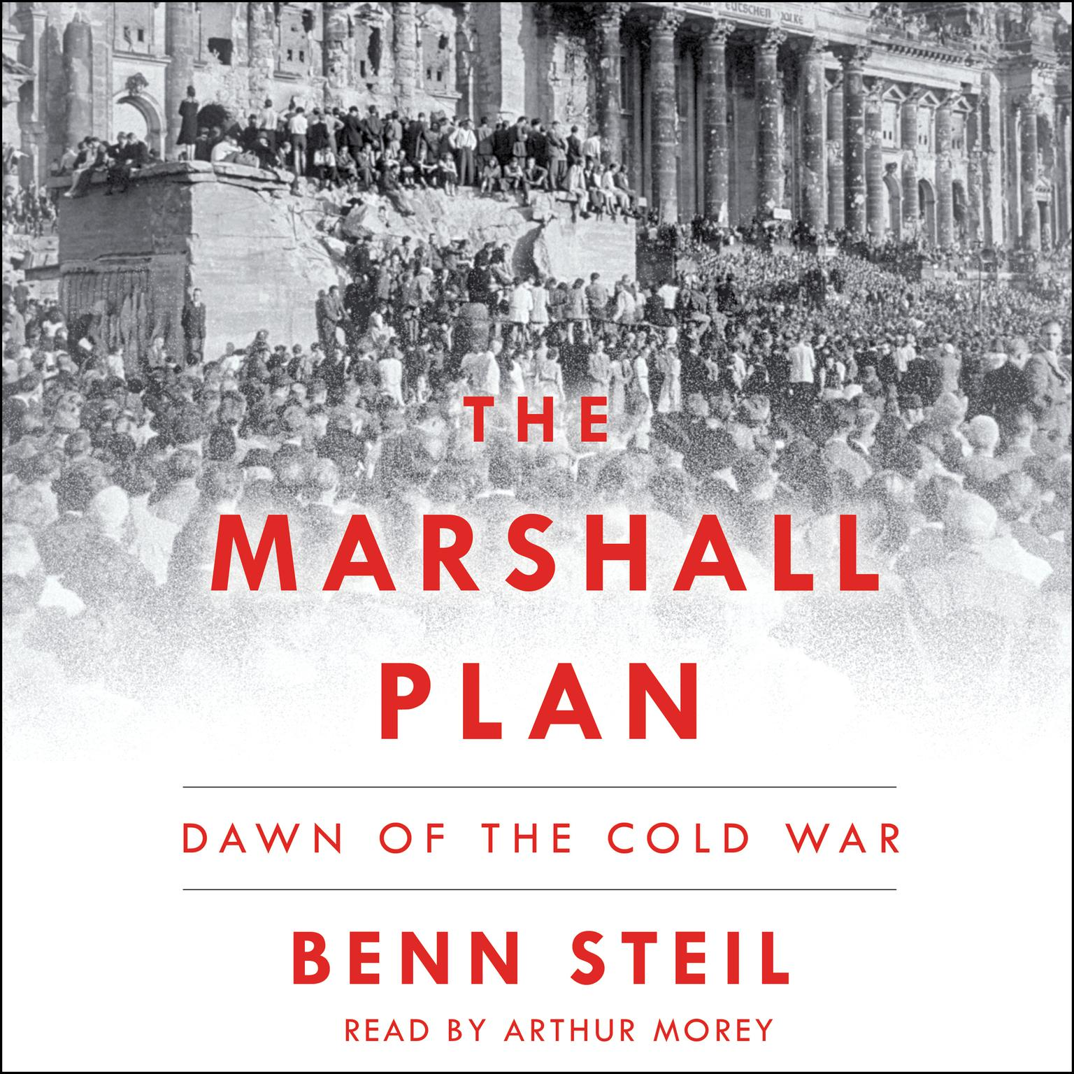 Printable The Marshall Plan: Dawn of the Cold War Audiobook Cover Art