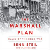 The Marshall Plan: Dawn of the Cold War Audiobook, by Benn Steil